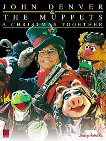 John Denver And The Muppets(tm) - A Christmas Together
