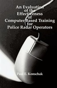 An Evaluation Of Computer Based Training For Police Radar Operators