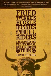 Fried Twinkies, Buckle Bunnies, & Bull Riders
