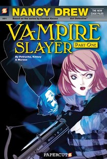 Nancy Drew The New Case Files #1: Nancy Drew Vampire Slayer