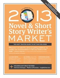 2013 Novel & Short Story Writer''s Market