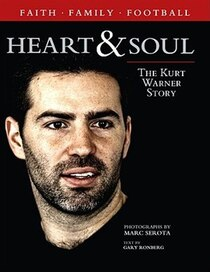 Heart and Soul: Kurt Warner Story