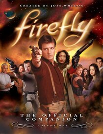 Before the smash hit movie Serenity came Firefly, the cult TV series which started it all and became a DVD phenomenon, selling almost half a million copies...