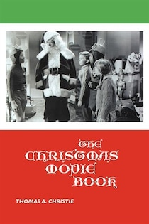 The Christmas Movie Book