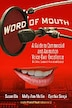 Word Of Mouth A Guide To Commercial Voice Over Excellence
