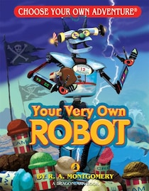 Choose Your Own Adventure Dragonlarks - Your Very Own Robot