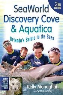 SeaWorld, Discovery Cove & Aquatica