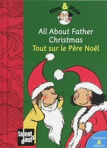 Oops et ohlala: Tout sur le Pere Noel - All about Father Christmas