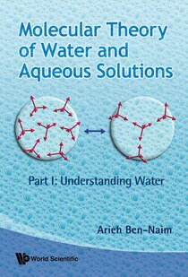 Molecular Theory of Water and Aqueous Solutions