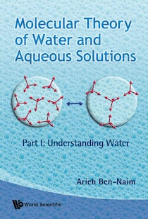 Molecular Theory of Water and Aqueous Solutions - Part 1